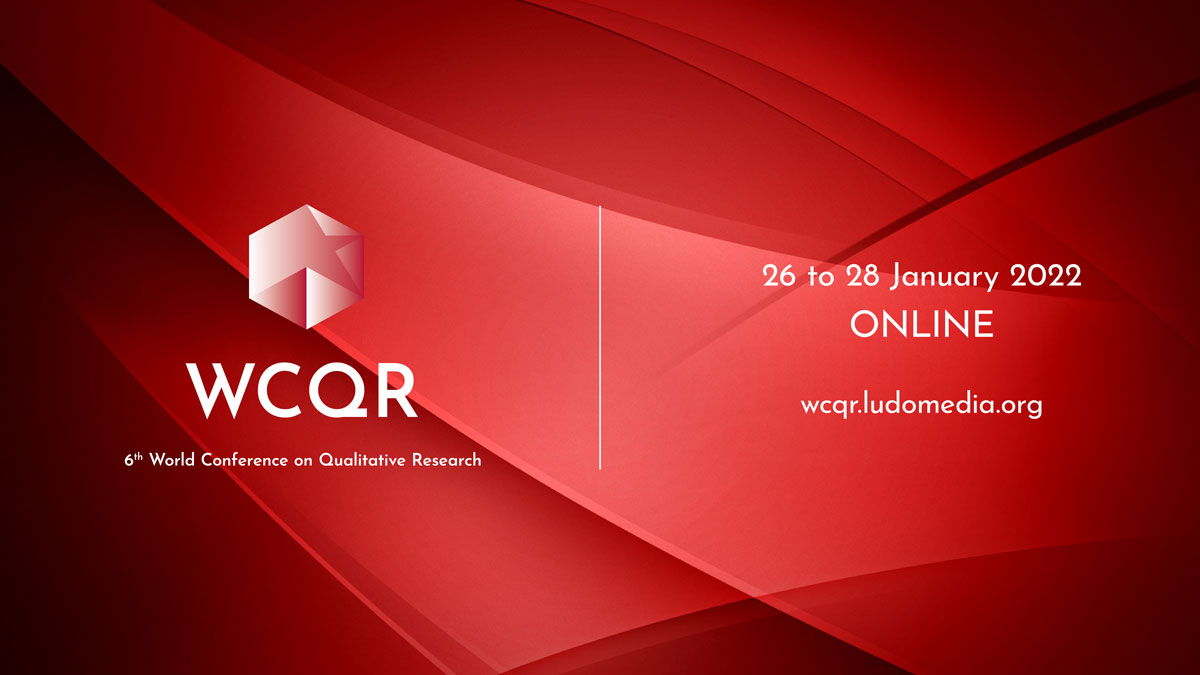 WCQR2022 6th World Conference on Qualitative Research
