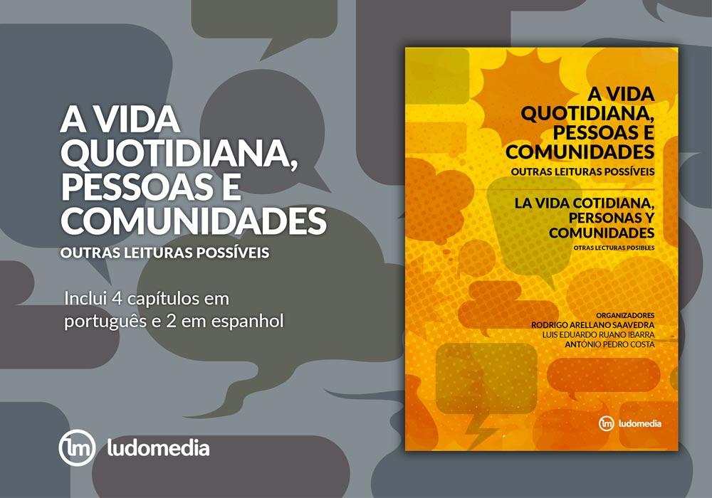E-book La Vida Cotidiana, Personas y Comunidades: Otras Lecturas Posibles