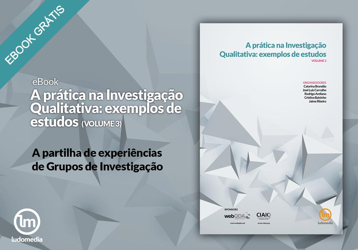 E-book La práctica en Investigación Cualitativa: ejemplos de estudios – Vol. 3