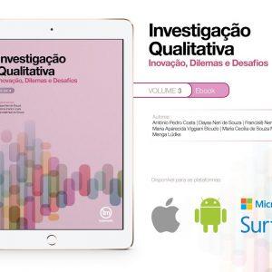 e-book - Investigação Qualitativa, Inovação, Dilemas e Desafios Vol. 3